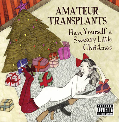 *Xmas Album - Have Yourself a Sweary Little Christmas*