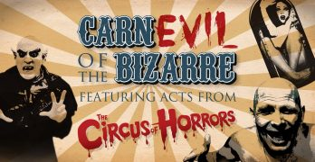 Circus of Horrors carnival of the bizarre tour freshers